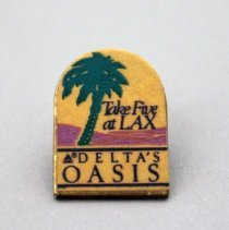 Image of Take Five at LAX Delta's Oasis Lapel Pin