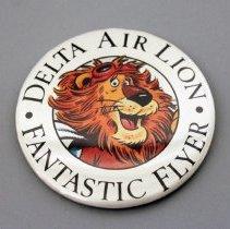 Image of Delta Air Lion Fantastic Flyer Promotional Button - 1988