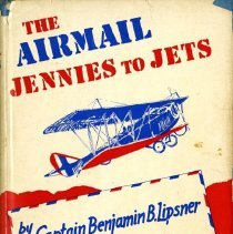 Image of The Airmail: Jennies to Jets - 1951