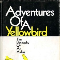 Image of Adventures of a Yellowbird: The Biography of an Airline