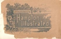 Image of 2009.45.1 - Hampton illustrated : a brief but accurate sketch of Hampton, Virginia and its surroundings
