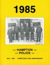 Image of 1987.39.1 - 1985 Hampton Police commemorative booklet and annual report