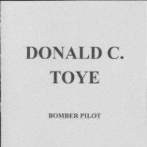 Image of Biography of Donald C. Toye - Booklet