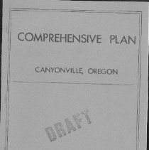 Image of bibliography; maps  REMARKS:Draft comprehensive land-use plan for Canyonville, Oregon, prepared in compliance with Oregon State Requirements. - reports