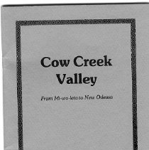 Image of bibliography  AUTHOR:Stephen L. Chandler  REMARKS:Pamphlet on history of Cow Creek area, including chapters on Cow Creek Indians and New Odessa colony.  INSCRIPTION:Signed by author [inside front cover] - pamphlet