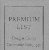 """Image of advertisement; illustration  REMARKS:Premium list for Douglas County community fairs, originally published in 1932. This copy has a typewritten sheet affixed inside the front cover, headed """"Supplement -- 1934 -- East Douglas Fair"""". - instruction booklet"""
