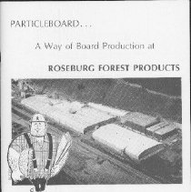 """Image of photographs; glossary  REMARKS:""""A Pictorial Tour on Production and Finishing"""" [from cover]. Photographic guide through the particleboard, vinyl laminate, and melamine production factories of Roseburg Forest Products. Introduction by Bob Crawford, President of the Particleboard Divison of Roseburg Forest Products. - pamphlet"""