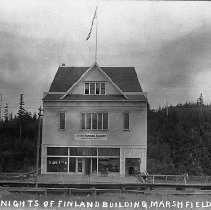 Image of N7076 - REMARKS:Knights of Finland Building; Marshfield, Oregon; ca. 1910.