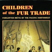 Image of  Forgotten Metis of the  Pacific Northwest. Includes bibliographical references and index. - Book