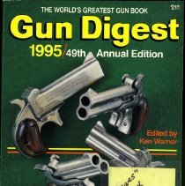 """Image of REMARKS:1995 Gun Digest the complete gun book, comprehensive and detailed, for all shooters-hunters, handgunners, collectors, handloaders and law enforcement officers. Page 38 article on Ashley Haines describing the special Gus Peret Haines Special Revolver, built to Haines' prescription and shot in exhibitions for decades. Peret's Haines revolver was a six-shot 38 Special, basically a Colt SAA with a swing-out cylinder. This gun was built in Yoncalla by JW Cowan. this gun is part of the Douglas County Museums History collection.  INSCRIPTION:Col. Rex Applegate with Applegate Insignia """"REX"""" - Book"""