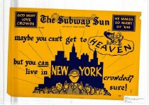 Image of Subway Sun: maybe you can't get to heaven, but you can live in New York.