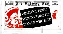 Image of Subway Sun: We Can't Print Words that Fit People who Spit