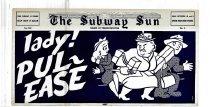 Image of Subway Sun: Lady! Pul-ease!