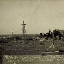 Image of Webb Faulkner's Home - Destroyed by Storm May 14, 1909 - 05/14/1909