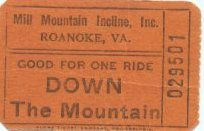 Image of Mill Mountain Incline Ticket