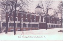 Image of Main Building, Hollins Institute, Roanoke, Virginia. - circa 1908