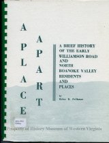 Image of A place apart : a brief history of the Early Williamson Road and North Roanoke Valley residents and places. - 1986.178.2