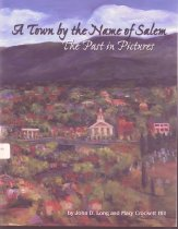 Image of A Town by the Name of Salem: The Past in Pictures. - 2002.50.1