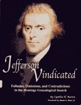 Image of Jefferson vindicated: fallacies, ommissions, and contradictions in the Hemings genealogical search. - 2006.34.2
