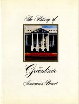 Image of History of the Greenbrier : America's resort. - 2007.44.3