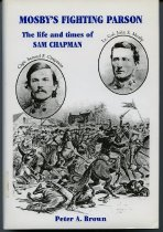 Image of Mosby's Fighting Parson, the life and times of Sam Chapman - 2007.6.116