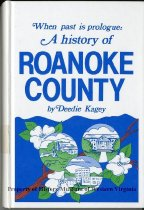 Image of When Past is Prologue: A History of Roanoke County - 2007.6.159
