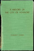 Image of A History of The City of Roanoke - 2007.6.30