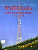 Image of WDBJ Radio: Roanoke's Premier Station, 1924-1969 - 2009.22.02