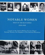 Image of Notable Women West of the Blue Ridge: 1850-1950 - 2009.22.06
