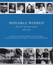 Image of Notable Women West of the Blue Ridge: 1850-1950 - 2009.22.07