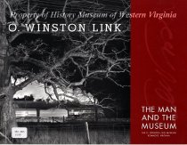 Image of O. Winston Link: The Man and the Museum - 2009.22.18