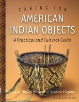 Image of Caring For American Indian Objects - 2009.25.03