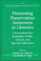 Image of Promoting Preservation Awareness in Libraries - 2009.25.07