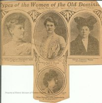 "Image of Newspaper Clipping on Women of the Old Dominion, 1906 - This newspaper article was published in the New York Herald on a Sunday in June 1906, according to a penciled notation on the clipping. The general headline is ""Types of Women of the Old Dominion."" Four women are shown in formal portraits: Miss Eleanor Blackford Smith of Fauquier, Va.; Mrs. Fred R. Stoule, of Tazewell, Va.; Miss Jeanne [Jean] Watts of Virginia; and Miss Rosa McGuire Satterfield of Richmond, Va. The photo of Jean Watts that is used here is a formal portrait of her with a dog. She wears a dark coat with a wide, fur collar and a white high-neck blouse with a brooch. Her hair is in a roll at the top of her head, and she wears a large hat. Jean is the daughter of John Allen Watts and Gertrude Lee Watts and later married Abram Penn Staples."