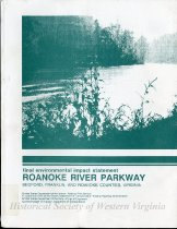 Image of Final environmental impact statement for the Roanoke River Parkway : Bedford, Franklin, and roanoke Counties, Virginia / United States Department of the Interior, National Park Service, in cooperation with United States Department of Transportation, Federal Highway Administration, Commonwealth of Virginia, Department of Transportation. - 2007.6.15