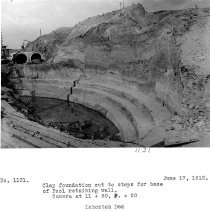 Image of UNRS-P2008-18-3531 - Clay foundation out to steps for base of pool retaining wall. Camera at 11 + 80, P + 20. Lahontan Dam. June 17, 1912.