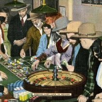 Image of UNRS-P1992-03-0109 - Hand Colored Image of People Gathered Around a Roulette Table. Caption on image: Wooing Lady Luck in Nevada. Caption on verso: Reno is on of the last of the roaring frontier towns and, under liberal Nevada laws, provides gambling and other scenes and hilarity reminiscent of the carefree old west. [ca. 1960]