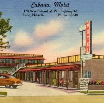 Image of UNRS-P1992-03-0744 - Hand-illustrated postcard of Cabana Motel entrance. Caption on image: Cabana Motel. Reno, Nevada. Caption on verso: A new, modern, 15 unit brick motel with tile baths, wall to wall carpeting, individually controlled heat and air conditioning. Drive in restaurant in rear. Only two blocks to town. You have no parking problems. G.D. Martin and R.B. Gaugler, Owners.