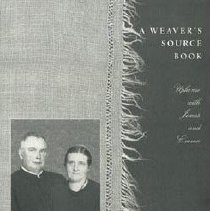 Image of A Weaver's source book : uphome with Jonas and Emma / Mary Lou Weaver Houser, with Carolyn Ehst Groff. - Houser, Mary Lou Weaver, 1944-