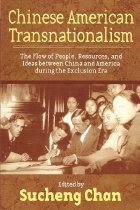Image of 973-C - Chinese American Transnationalism: The Flow of People, Resources, and Ideas between China and America during the Exclusion Era / edited by Sucheng Chan