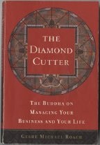 Image of 294-R - The Diamond Cutter: The Buddha on Managing Your Business and Your Life / Geshe Michael Roach
