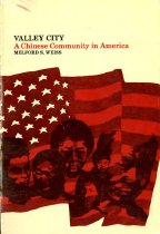 Image of 305.851-W - An ethnological analysis of a Chinese community in America.