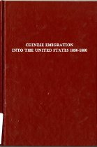 Image of 304.073-Z - The history of Chinese emigration into the US between the years 1850-1880.