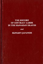 Image of 305.852079-C - The History of Contract Labor in the Hawaiian Islands and Hawaii's Japanese