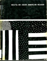 Image of 305.85-R - A mix of essays, poems, and scholarly and political pieces, it was also the first published anthology focused on Asian Americans.
