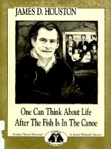 Image of 804-H - Essays of Jeanne Wakatsuki Houston, deal with her ideas about Asian American womanhood. Also contains One can think about life after the fish is in the canoe from James D. Huston.