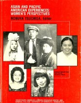 Image of 305.4073-A - This book is a reader of Asian and Pacific American experiences from women's perspective.