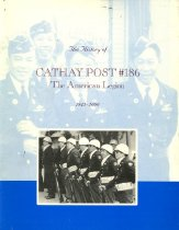 Image of 305.851-H - The magazine seeks to tell the 55-year history of the Cathay Post, the organization founded in Seattle by Chinese American veterans following the end of World War II.