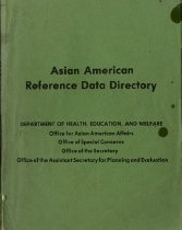 Image of 305.85-A - The purpose of the Asian American Reference Data Directory is multifold. It is a research, planning and evaluation tool for use by local governments, as well as institutions and individual scholars.