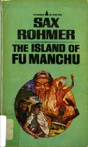 Image of 803-R - One book among a series of novels by Sax Rohmer during the first half of the 20th century, which feature the character Fu Manchu who is a master criminal. The series arouse controversies afterwards because of the racial stereotypes of Asian, especially Chinese.